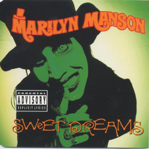'Sweet Dreams (Are Made Of These) by Marilyn Manson'